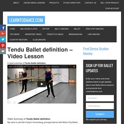 Tendu Ballet definition video lesson