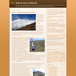 Teide : comment accéder au cratère ?