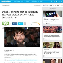 David Tennant cast as villain in Marvel's Netflix series 'A.K.A. Jessica Jones'