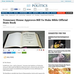 Tennessee House Approves Bill To Make Bible Official State Book