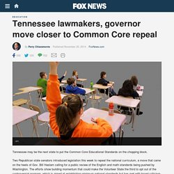 Tennessee lawmakers, governor move closer to Common Core repeal