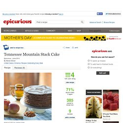 Tennessee Mountain Stack Cake Recipe