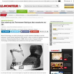 Une start-up du Tennessee fabrique des ossatures en 3D - Innovation produits