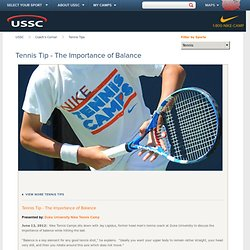 Tennis Tip - The Importance of Balance