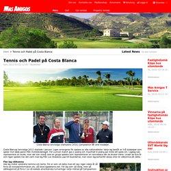 Tennis och Padel på Costa Blanca