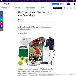 The Tennis Pieces You Need To Ace Your Next Match