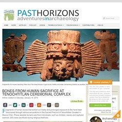 Bones from human sacrifice at Tenochtitlan ceremonial complex -