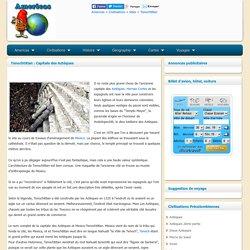 Tenochtitlan : Capitale des Aztèques