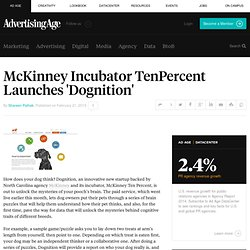 McKinney Incubator, TenPercent, Launches Dognition - Cat: Creativity and Technology