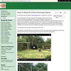 tensegrity - How To Build A 3 Strut Hammock Stand