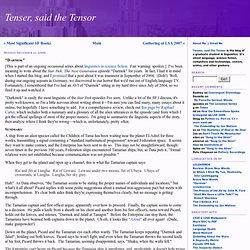 "Tenser, said the Tensor: ""Darmok"""