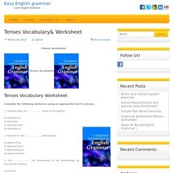 Tenses Vocabulary/-Tenses- /Vocabulary