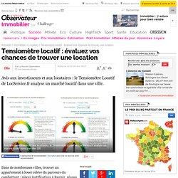 Tensiomètre locatif : évaluez vos chances de trouver une location - Immobilier
