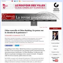 Chine nouvelle et China Bashing. En panne sur le chemin de la (...)