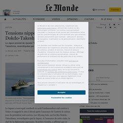 Article presse - Tensions nippo-coréennes autour des îles Dokdo/Takeshima