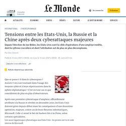 Tensions entre les Etats-Unis, la Russie et la Chine après deux cyberattaques majeures