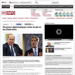 Tensions diplomatiques entre Israël et les Etats-Unis