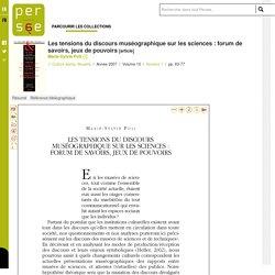 Les tensions du discours muséographique sur les sciences : forum de savoirs, jeux de pouvoirs