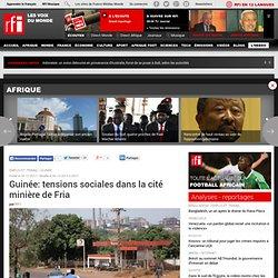 Guinée: tensions sociales dans la cité minière de Fria - Guinée
