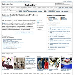 Tensions Rise for Twitter and Outside App Developers - NYTimes.c