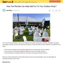 How Tent Rentals Can Help Add Fun To Your Outdoor-Party?