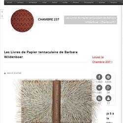 Les Livres de Papier tentaculaire de Barbara Wildenboer - Chambre237