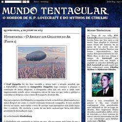Mundo Tentacular: Hindenburg - O Apogeu dos Gigantes do Ar (Parte 1)
