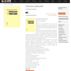 » Tentaculeux & tuberculaires Stéphane Nowak Papantoniou