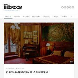 L'Hôtel, la tentation de la chambre 16