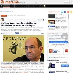 L'affaire Woerth et la tentation de discréditer Internet et Medi