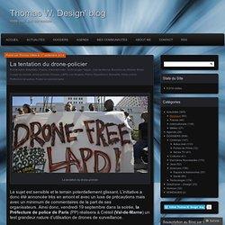 La tentation du drone-policier