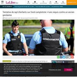 Tentative de rapt d'enfants sur fond complotiste: 4 ans requis contre un ancien gendarme