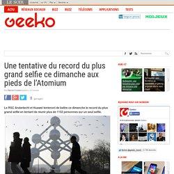 Une tentative du record du plus grand selfie ce dimanche aux pieds de l'Atomium