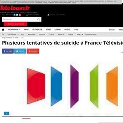 Plusieurs tentatives de suicide à France Télévisions