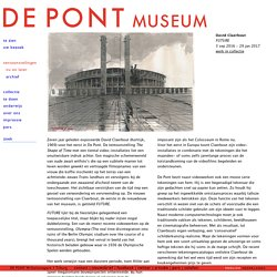 De Pont museum: tentoonstelling