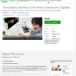 Teoria Basica del Arte. Como Pintar Ilustraciones Digitales
