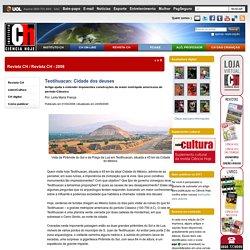 Teotihuacan: Cidade dos deuses