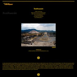 Teotihuacán : « La cité où les hommes se transforment en Dieux... »