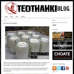 TEOTWAWKI Blog: DIY Survival Candles