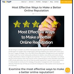 Most Effective Ways to Make a Better Online Reputation