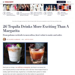 26 Best Tequila Cocktails 2020 - Easy, Simple Tequila Mix Drink Recipes