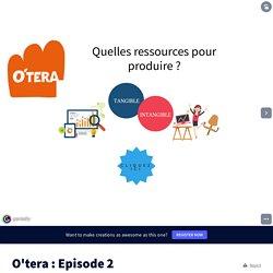 O'tera : Episode 2 par jbdb droitéconomie1 sur Genially