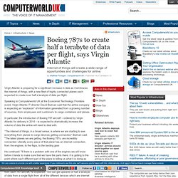 Boeing 787s to create half a terabyte of data per flight, says Virgin Atlantic