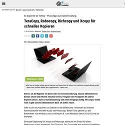 TeraCopy, Robocopy, Richcopy und Xcopy für schnelles Kopieren