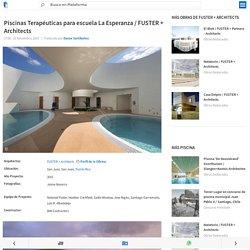 Piscinas Terapéuticas para escuela La Esperanza / FUSTER + Architects