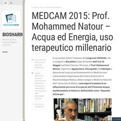 MEDCAM 2015: Prof. Mohammed Natour – Acqua ed Energia, uso terapeutico millenario