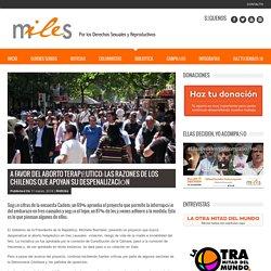 A favor del aborto terapéutico: Las razones de los chilenos que apoyan su despenalización – Miles Chile