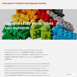 Terapia LEGO para niños con autismo – Aula para el Trastorno del Espectro Autista