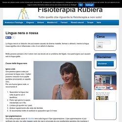 Lingua nera o rossa, cause, sintomi e terapiaFisioterapia Rubiera – Dr. Massimo Defilippo