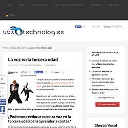 La voz en la tercera edad - Vox Technologies Vocal Studio